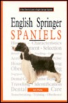 A New Owner's Guide to English Springer Spaniels