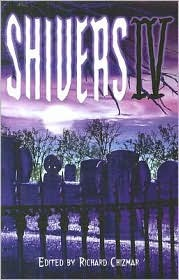 Shivers IV (Shivers #4)