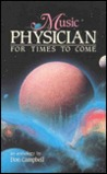 Music: Physician for Times to Come