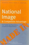 National Image and Competitive Advantage: The Theory and Practice of Country-Of-Origin Effect