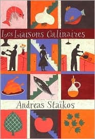 Les Liaisons Culinaires by Andreas Staikos