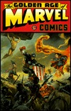 The Golden Age of Marvel Comics, Vol. 1 by Jack Kirby