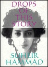 Drops of This Story by Suheir Hammad