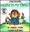 Where is My Frog? (Little Critter)