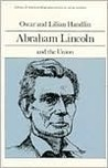 Abraham Lincoln and the Union (Library of American Biography Series)