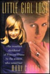 Little Girl Lost: The Troubled Childhood of Princess Diana by the Woman Who Raised Her