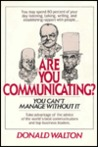 Are You Communicating? You Can't Manage Without It