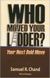 Who Moved Your Ladder?