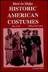How to Make Historic American Costumes