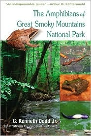 Amphibians Of Great Smoky Mountains by C. Kenneth Dodd Jr.