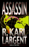 The Assassin (Commander T.C. Bogner, #6)