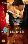 Baby Business (Billionaires and Babies, #1)