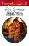 Desert Prince, Defiant Virgin (Harlequin Presents, #2796)