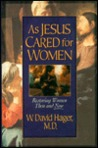 As Jesus Cared for Women: Restoring Women Then and Now