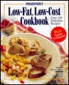 Prevention's Low-Fat, Low-Cost Cookbook: Over 220 Delicious Recipes-Plus 20 $2 Dinners