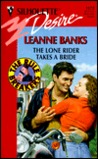 The Lone Rider Takes a Bride (The Rulebreakers #2)