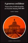 A Generous Confidence: Thomas Story Kirkbride and the Art of Asylum-Keeping, 1840 1883