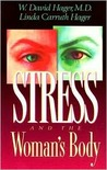 Stress & the Woman's Body
