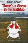 Theres a Sheep in My Bathtub: Birth of a Mongolian Church Planting Movement