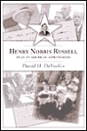 Henry Norris Russell: Dean of American Astronomers