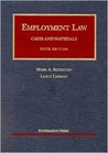 Employment Law: Cases and Materials (University Casebook) (University Casebook Series)
