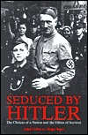 Seduced by Hitler by Roger Boyes