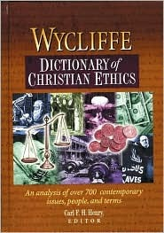 Wycliffe Dictionary Of Christian Ethics