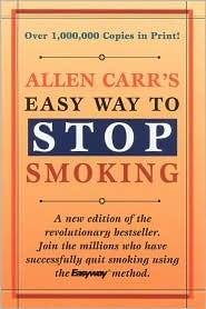 Easy Way to Stop Smoking by Allen Carr