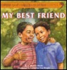 My Best Friend (Essence Hardcover Storybooks)