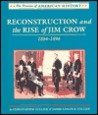 Reconstruction and the Rise of Jim Crow: 1864-1896 (Drama of American History)