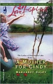 A Mother for Cindy (The Ladies of Sweetwater Lake, #2)
