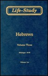 Life-Study of Hebrews: Messages 34-52, 3