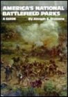 America's National Battlefield Parks: A Guide