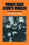 Women Have Always Worked: An Historical Overview