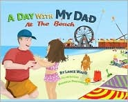 A Day with My Dad at the Beach