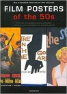 Film Posters of the 50s: Essential Posters of the Decade from the Reel Poster Gallery Collection (Film Posters)