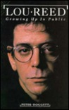 Lou Reed: Growing Up in Public