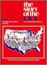 Story of the USA Book 3 Student Book: America Becomes a Giant