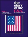 Story of the USA Book 2 Student Book: A Young Nation Solves Its Problems