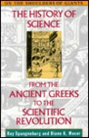 The History of Science from the Ancient Greeks to the Scientific Revolution