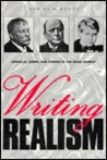Writing Realism by Daniel H. Borus