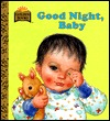 Goodnight, Baby (First Golden Board Book)
