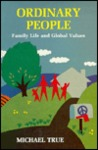 Ordinary People: Family Life And Global Values