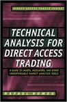 Technical Analysis for Direct Access Trading by Rafael Romeu