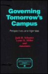 Governing Tomorrow's Campus: Perspectives and Agendas