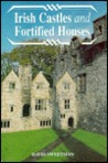 Irish Castles and Fortified Houses