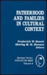 Fatherhood And Families In Cultural Context