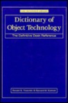 Dictionary of Object Technology