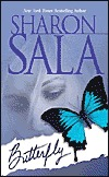 Butterfly by Sharon Sala