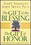 The Gift of the Blessing/The Gift of Honor: Two Bestselling Works Complete in One Volume